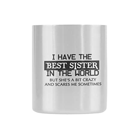 Amazon.com: New Year Sisters Gifts Love Quotes i have the best ...