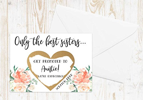 aunt to be were expecting were pregnant Scratch Off Only the best sisters get promoted to Auntie Card with Metallic Envelope Pregnancy announcement youre going to be an aunt