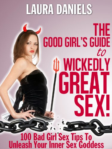 Good girls guide to bad girls sex