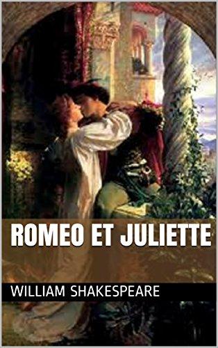 Roméo et Juliette (Annoté) (French Edition)