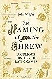 The Naming of the Shrew, John Wright, 1408816989