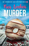 Tres Leches & Murder: An Oceanside Cozy Mystery - Book 3 (Volume 3) by  Susan Gillard in stock, buy online here