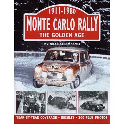 (Monte Carlo Rally: The Golden Age, 1911-1980 (Hardback) - Common)