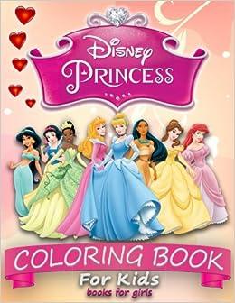 Disney Princess Coloring Book For Kids Books Girls World 9781987612349