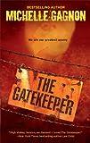 The Gatekeeper, Michelle Gagnon, 0778326721