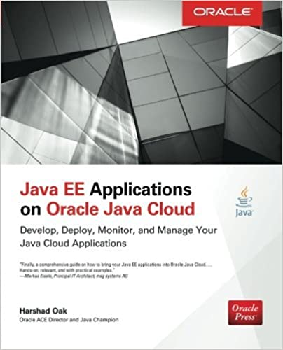 Book Java EE Applications on Oracle Java Cloud:: Develop, Deploy, Monitor, and Manage Your Java Cloud Applications (Oracle Press) by Harshad Oak (2014-09-04)