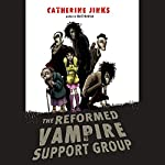 The Reformed Vampire Support Group | Catherine Jinks