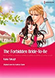 THE FORBIDDEN BRIDE-TO-BE (Harlequin comics)