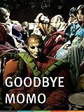 Goodbye Momo