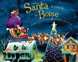 Santa Is Coming to Boise, Steve Smallman, 1402291183