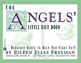 Angel's Little Diet Book, Eileen Elias Freeman, 0446672122