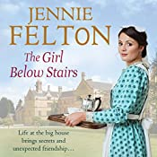 The Girl Below Stairs: The Families of Fairley Terrace Sagas 3 | Jennie Felton