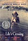 Lily's Crossing, Patricia Reilly Giff, 0613103505