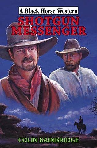 book cover of Shotgun Messenger