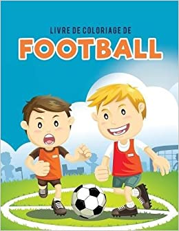 Amazon Fr Livre De Coloriage De Football Coloring Pages