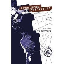 Fronteras Americanas: American Borders
