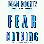 Fear Nothing | Dean Koontz