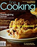 Fine Cooking October November 2009 No. 101 Magazine THANKSGIVING DINNER: ALL THE CLASSICS MADE EASY Cooking With Grapes PIE DREAMS: PERFECT CRUST, DELICIOUS FILLINGS, CRIMP