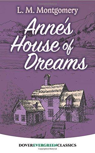 Anne's House of Dreams (Dover Children's Evergreen Classics)