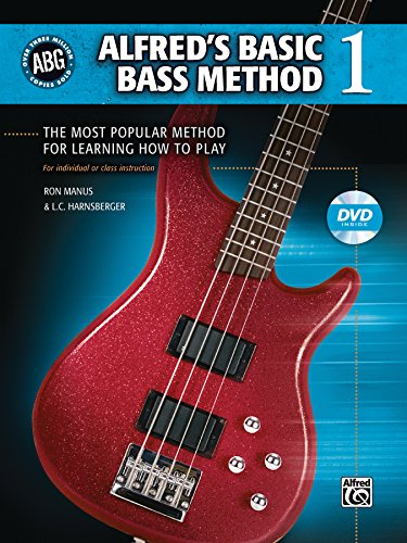 (Alfred's Basic Bass Method, Bk 1: The Most Popular Method for Learning How to Play, Book & DVD (Alfred's Basic Bass Guitar Library))