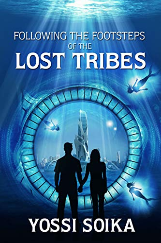Following The Footsteps Of The Lost Tribes by Yossi Soika ebook deal