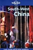 img - for South-West China (Lonely Planet Guide) book / textbook / text book