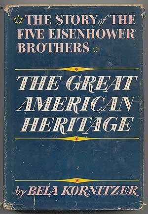 The Great American Heritage by Bela Kornitzer