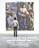 img - for Encounter with the New Testament: An Interdisciplinary Approach by Russell Pregeant (2009-03-01) book / textbook / text book