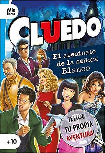 Cluedo. El asesinato de la señora Blanco: Narrativa Mislibros: Amazon.es: Cluedo, Editorial Planeta S. A.: Libros