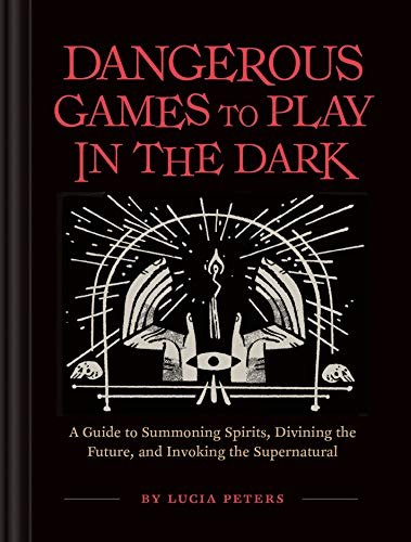Dangerous Games to Play in the Dark]()