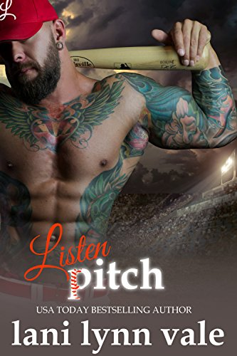 Listen, Pitch (There's No Crying in Baseball Book 3) (Stars Baseball Bear)