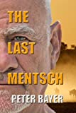 Book cover image for The Last Mentsch