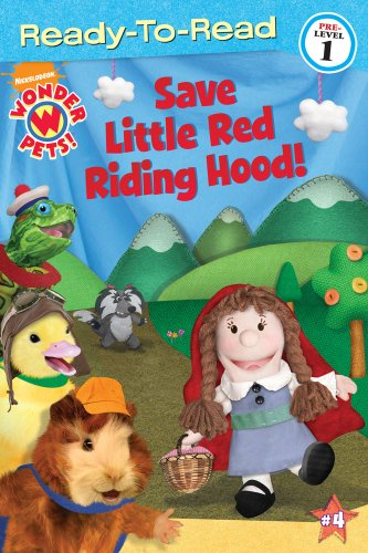 Save Little Red Riding Hood! (Wonder Pets! Ready-to-Read. Pre-level 1)