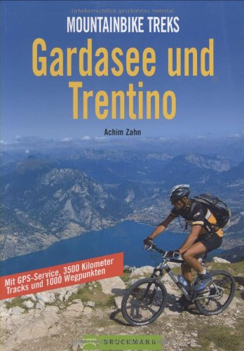 Mountainbike Treks Gardasee und Trentino