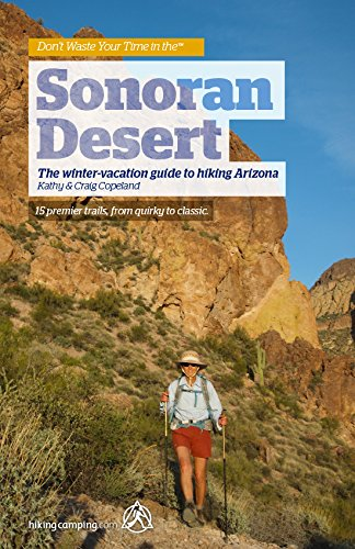 Don't Waste Your Time in the SONORAN DESERT