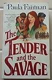 The Tender and the Savage, Paula Fairman, 0523410069