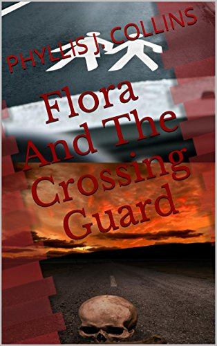 Flora And The Crossing Guard