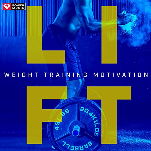 Lift - Weight Training Motivation (60 Min Weightlifting and Strength Training Workout Mix)