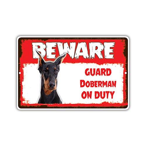 Beware Guard Doberman Dog On Duty Novelty Aluminum Metal 8x12 Sign ()
