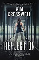 Reflection: A Romantic Action Thriller (A Whitney Steel Novel Book 1)