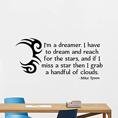 Mike Tyson Quote Wall Decal I'm A Dreamer I Have To Dream Fighting Lettering Sport Boxer Fitness Boxing Gym Vinyl Sticker Wall Decor Wall Art Kids Teen Boy Room Nursery Bedroom Decor Mural 83nnn