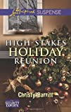 High-Stakes Holiday Reunion, Christy Barritt, 0373445636