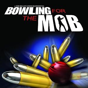 Bowling for the Mob Radio/TV Program