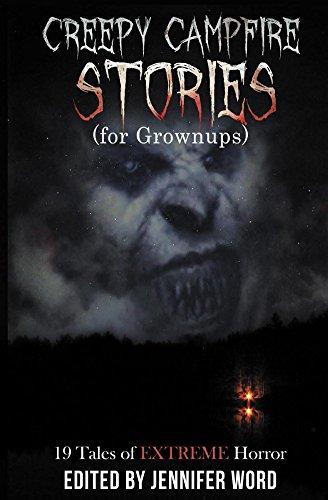Creepy Campfire Stories (for Grownups) - Macgregor Jack