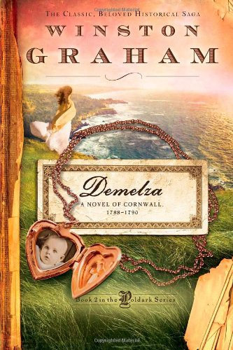 Demelza: A Novel of Cornwall, 1788-1790 (The Poldark Saga) ebook