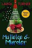 Mistletoe & Murder (A Presley Thurman Cozy Mystery Book 4)
