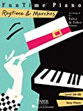 FunTime  Ragtime & Marches: Level 3A-3B (Funtime Piano)