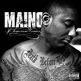 If Tomorrow Comes by Maino (2009-06-30)