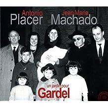 Un jardin pour Gardel By Antonio Placer et Jean-Marie Machado (2014-10-13)