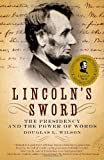 Lincoln's Sword, Douglas L. Wilson, 1400032636